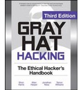 Gray Hat Hacking: The Ethical Hackers Handbook