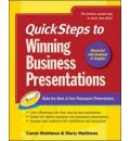 QuickSteps to Winning Business Presentations: Make the Most of Your Powerpoint Presentations
