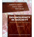 Delinquency in Society: Juvenile Crime in the 21st Century