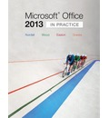 Microsoft Office 2013: In Practice