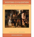 Western Civilization: Sources Images and Interpretations: Since 1660 v. 2