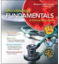 Microbiology Fundamentals with Connect Access Code: A Clinical Approach