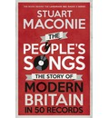The People's Songs: The Story of Modern Britain in 50 Records