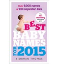 Best Baby Names for 2015: Over 8,000 Names and 100 Inspiration Lists