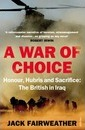 A War of Choice: The British in Iraq
