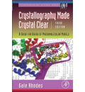 Crystallography Made Crystal Clear: A Guide for Users of Macromolecular Models