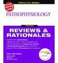Prentice Hall Reviews and Rationales: Pathophysiology