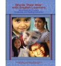 Words Their Way for English Language Learners: Word Study for Spelling, Phonics, and Vocabulary Instruction