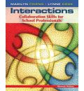 Interactions: Collaboration Skills for School Professionals