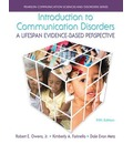 Introduction to Communication Disorders: A Lifespan Evidence-Based Perspective, Enhanced Pearson Etext with Loose-Leaf Version -- Access Card Package
