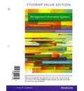 Management Information Systems, Student Value Edition Plus 2014 Mymislab with Pearson Etext -- Access Card Package