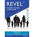 Revel - Access Card - for Aging Matters (Revel Edition): An Introduction to Social Gerontology (Revel Update Edition)