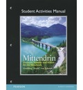 Student Activities Manual for Mittendrin: Deutsche Sprache Und Kultur Fur Die Mittelstufe