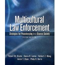 Multicultural Law Enforcement: Strategies for Peacekeeping in a Diverse Society