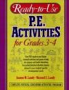Ready to Use P.E Activities for Grades 3-4: v. 2