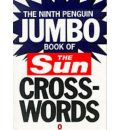 "The Ninth Penguin Jumbo Book of The ""Sun"" Crosswords: No. 9"