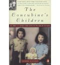 Concubine's Children: the Story of a Chinese Family Living on Two Sides of the Globe: The Stor