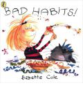 Bad Habits!: Or the Taming of Lucretzia Crum