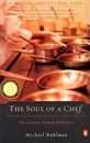 The Soul of a Chef: The Journey Toward Perfection
