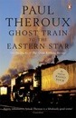 The Ghost Train to the Eastern Star: On the Tracks of 'The Great Railway Bazaar'