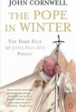The Pope in Winter: The Dark Face of John Paul II's Papacy