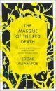 The Masque of the Red Death: and Other Stories