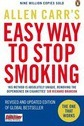 Allen Carr's Easy Way to Stop Smoking: Be a Happy Non-smoker for the Rest of Your Life