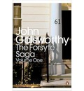 "The Forsyte Saga: ""Man of Property"", ""In Chancery"", ""To Let"" Volume 1"