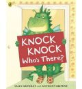 Knock Knock Who's There?
