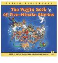 The Puffin Book of Five Minute Stories: Unabridged