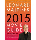 Leonard Maltin's 2015 Movie Guide: The Modern Era