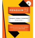Penguin 75: Designers, Authors, Commentary (the Good, the Bad...)