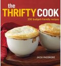 The Thrifty Cook: 200 Budget-friendly Recipes