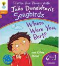Oxford Reading Tree Songbirds: Level 6: Where Were You Bert and Other Stories