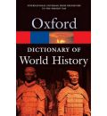 A Dictionary of World History