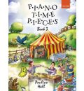 Piano Time Pieces 3: Bk. 3: 29 Companion Pieces to Piano Time 3