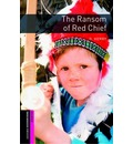 The Oxford Bookworms Library: Starter: The Ransom of Red Chief
