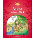 Classic Tales: Level 2: Amrita and the Trees