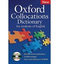 Oxford Collocations Dictionary for Students of English: A Corpus-Based Dictionary with CD-ROM Which Shows the Most Frequently Used Word Combinations in British and American English