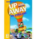 Up and Away in English: 4: Student Book