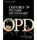 The Oxford Picture Dictionary: Bilingual Dictionary for Arabic-Speaking Teenage and Adult Students of English