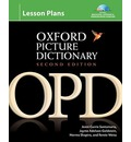 The Oxford Picture Dictionary Lesson Plans: Lesson Plans: Instructor Planning Resource (Book, CDs, CD-ROM) for Multilevel Listening and Pronunciation Exercises