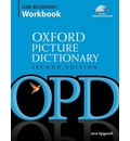 The Oxford Picture Dictionary Low-Beginning Workbook: Low-beginning Workbook Pack: Vocabulary Reinforcement Activity Book with 2 Audio CDs