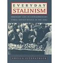 Everyday Stalinism: Ordinary Life in Extraordinary Times - Soviet Russia in the 1930s