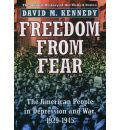 Freedom from Fear: The American People in Depression and War 1929-1945