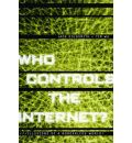 Who Controls the Internet: Illusions of a Borderless World