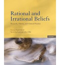 Rational and Irrational Beliefs: Research, Theory, and Clinical Practice