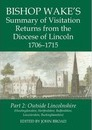 Bishop Wake's Summary of Visitation Returns from the Diocese of Lincoln 1706-15: Part 2: Huntingdonshire, Hertfordshire (Part), Bedfordshire, Leicestershire, Buckinghamshire