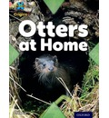 Project X Origins: Pink Book Band, Oxford Level 1+: My Home: Otters at Home