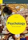 Psychology Study Guide: Oxford Ib Diploma Programme: For the Ib Diploma